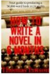How To Write A Novel In 6 Months - Thomas Emson