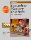 Concrete and Masonry Cost Data, 1999 - R.S. Means Company, R. S. Means