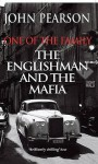 One of the Family, The Englishman and the Mafia - John Pearson