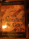 Signature of God: - Grant R. Jeffrey