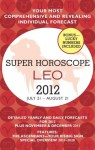 Leo (Super Horoscopes 2012) - Margarete Beim