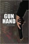 Gun Hand - Radcliff Lance