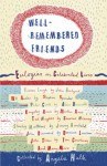 Well Remembered Friends: Eulogies on Celebrated Lives - ANGELA HUTH