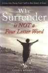 Why Surrender Is Not a Four Letter Word - Linda Russell