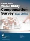 2009 Awwa Water Utility Compensation Surveyalarge Utilities - American Water Works Association