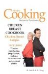 Chicken Breast Cookbook: Chicken Breast Recipes - M. Smith, R. King