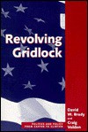 Revolving Gridlock: Politics And Policy From Carter To Clinton - David W. Brady, Craig Volden