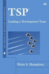 TSP(SM): Leading a Development Team - Watts S. Humphrey