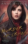 Murder of Crows: A Novel of the Others - Anne Bishop