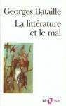 La Littérature et le mal - Georges Bataille