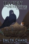 A Bird Brain Book: Davey the Detective (A Crow Solves a Mystery) (Bird Brain Books Book 2) - Emlyn Chand, Lane Diamond, Sarah Shaw