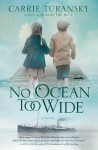 No Ocean Too Wide (McAlister Family #1) - Carrie Turansky