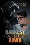 Darkest Hour Before Dawn (THIRDS) - Charlie Cochet