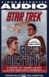 Star Trek: Best Destiny - Diane Carey, James Doohan
