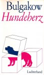 Hundeherz - Mikhail Bulgakov, Gisela Drohla