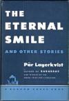 The Eternal Smile - Pär Lagerkvist