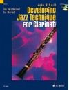 Developing Jazz Technique for Clarinet [With CD] - John O'Neill