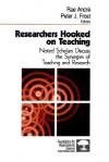 Researchers Hooked on Teaching: Noted Scholars Discuss the Synergies of Teaching and Research - Rae Andre