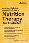 American Diabetes Association Guide to Nutrition Therapy for Diabetes - Marion J. Franz, Alison Evert