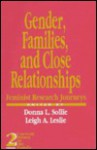 Gender, Families and Close Relationships: Feminist Research Journeys - Donna L. Sollie, Leigh A. Leslie