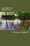 Accidental Emeralds: Poems of Longing - Vivienne Tuffnell