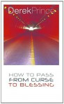 How To Pass From Curse To Blessing - Derek Prince