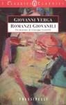 Romanzi Giovanili - Giovanni Verga, Giuseppe Leonelli