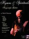 Hymns & Spirituals for Fingerstyle Guitar - Mark Hanson
