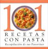 101 Pasta Recipes: A Collection If Your Favorites - Publications International Ltd.