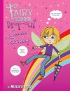 Fairy School Drop-out: Over the Rainbow - Meredith Badger