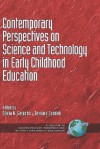 Contemporary Perspectives on Science and Technology in Early Childhood Education (Hc) - Olivia N. Saracho, Bernard Spodek