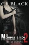 The Medusa Files, Case 2: Heart of Stone - C I Black