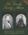 The Lincoln Family Album - Mark E. Neely Jr., Harold Holzer