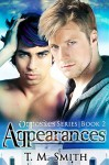 Appearances (Opposites Book 2) - T.M. Smith
