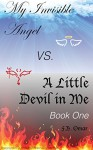 My Invisible Angel vs. A Little Devil in Me - F. B. Omar, Kathy White