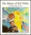 The Magic of Kol Nidre: A Yom Kippur Story - Bruce H. Siegel, Shelly O. Haas