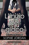 L'inizio del gioco (The Ivy Chronicles Series Vol. 1) - Sophie Jordan