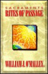 Sacraments: Rites Of Passage - William J. O'Malley