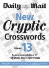 """New Cryptic Crosswords: V. 13: A New Compilation Of 100 """"Daily Mail"""" Crosswords - Daily Mail"""