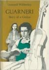 Guarneri: Story of a Genius - Leonard Wibberley
