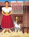 Josefina's Paper Dolls [With Scene, Accessories, Outfits, Mini Book] - Tamara England, Jodi Evert, Sara Hunt