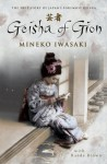 Geisha Of Gion: The True Story Of Japan's Foremost Geisha - Mineko Iwasaki, Rande Brown
