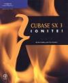 Cubase SX 3 Ignite! - Eric D. Grebler, Chris Hawkins