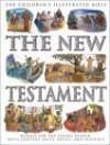 The New Testament (Children's Illustrated Bible) - Victoria Parker