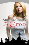A cran (Sarah Dearly, #3) - Michelle Rowen