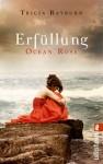 Ocean Rose - Erfüllung - Tricia Rayburn