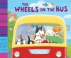 The Wheels On The Bus - Jemima Lumley, Jason Chapman, Francesca Stich