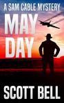 May Day - Scott Bell