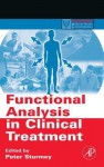 Functional Analysis in Clinical Treatment (Practical Resources for the Mental Health Professional) - Peter Sturmey