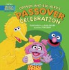 Grover and Big Bird's Passover Celebration - Tilda Balsley, Ellen Fischer, Tom Leigh